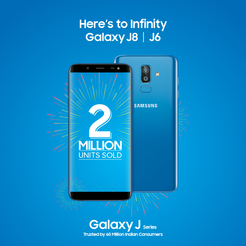 Galaxy J6 and Galaxy J8 sales hit the 2 million mark in India