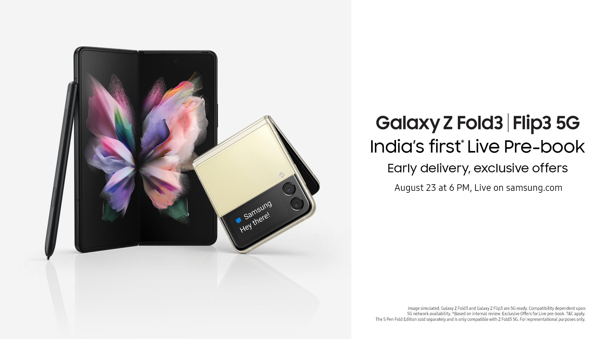 Samsung Now Galaxy Z Fold 3 Galaxy Z Flip 3 Pre-Order India